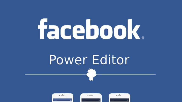 7 скрытых функций Facebook Power Editor для экономии вашего времени